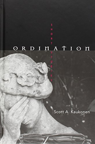 9780814209912: ORDINATION (Ohio State Univ Prize in Short Fiction)