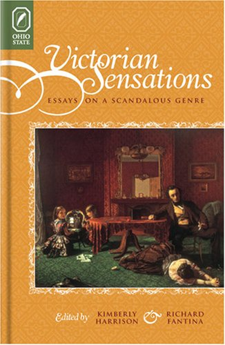 9780814210314: Victorian Sensations: Essays on a Scandalous Genre