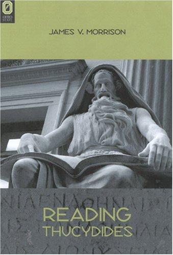 Reading Thucydides: Morrison, James V.