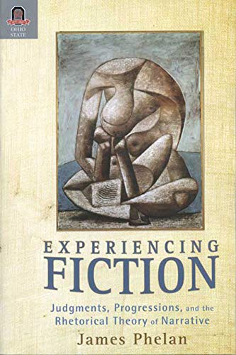 9780814210659: Experiencing Fiction: Judgments, Progression, and the Rhetorical Theory of Narrative (Theory and Interpretation of Narrative)