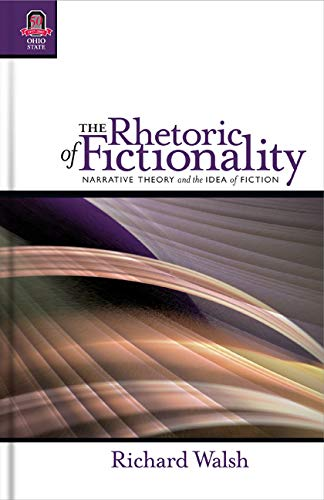 9780814210697: The Rhetoric of Fictionality: Narrative Theory and the Idea of Fiction (THEORY INTERPRETATION NARRATIV)