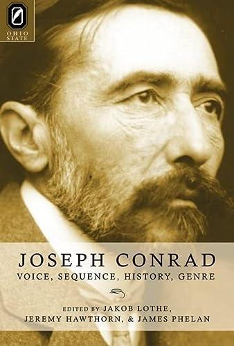 9780814210765: Joseph Conrad: Voice, Sequence, History, Genre (THEORY INTERPRETATION NARRATIV)