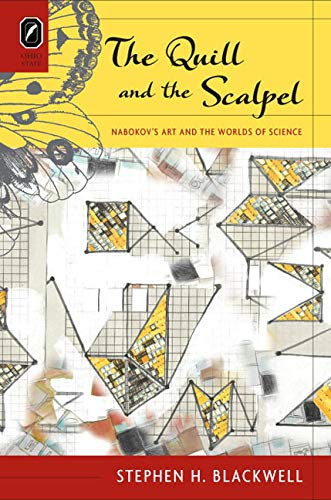 9780814210994: The Quill and the Scalpel: Nabokov's Art and the Worlds of Science