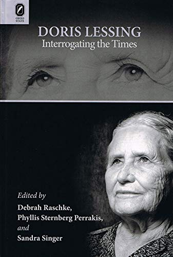 9780814211366: Doris Lessing: Interrogating the Times