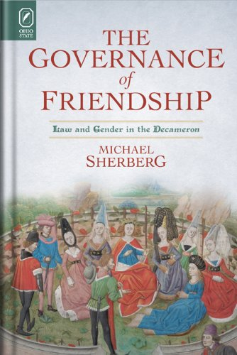 9780814211557: The Governance of Friendship: Law and Gender in the Decameron