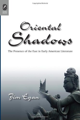 9780814211618: Oriental Shadows: The Presence of the East in Early American Literature (Transoceanic Series)