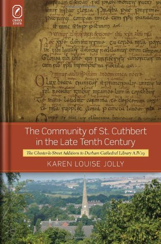 The community of St. Cuthbert in the late tenth century; the Chester-le-Street additions to Durham ...