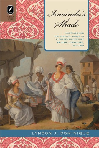 9780814211854: Imoinda's Shade: Marriage and the African Woman in Eighteenth-Century British Literature, 1759–1808