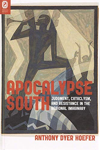 Apocalypse South Format: Hardcover: Anthony Dyer Hoefer