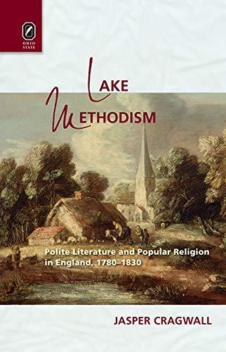 9780814212271: Lake Methodism (Literature, Religion, Postsecular Stud)