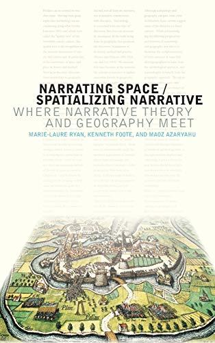 9780814212998: Narrating Space / Spatializing Narrative: Where Narrative Theory and Geography Meet (THEORY INTERPRETATION NARRATIV)