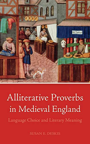 9780814213094: Alliterative Proverbs in Medieval England: Language Choice and Literary Meaning