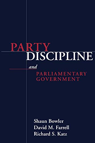 9780814250006: Party Discipline and Parliamentary Government (Parliaments and Legislatures Series)