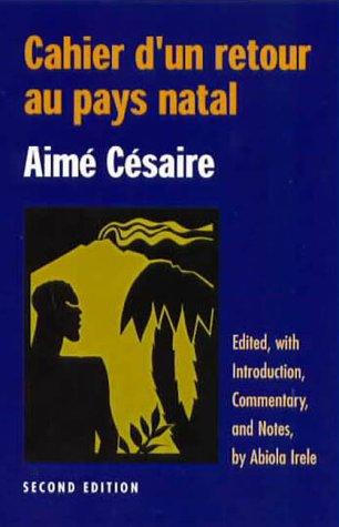 CAHIER DUN RETOUR AU PAYS NATAL -: IRELE, ABIOLA