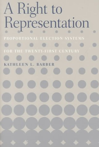 A Right to Representation: Proportional Election Systems for the Twenty-First Century (Urban Life ...