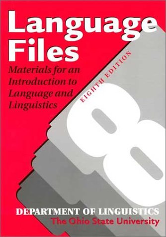 9780814250761: Language Files: Materials for An Introduction to Language and Linguistics, 8th Edition