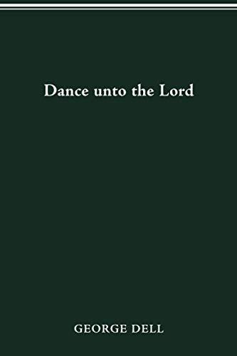 9780814250846: DANCE UNTO THE LORD
