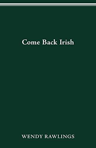9780814250853: Come Back Irish