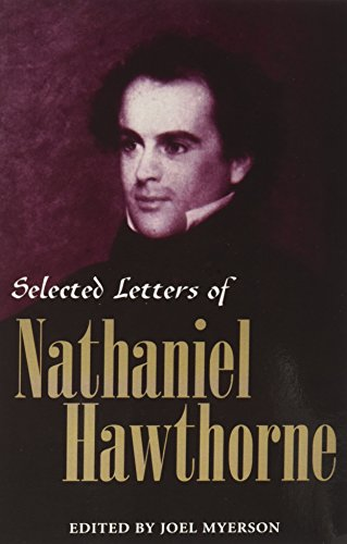 9780814250938: SELECTED LETTERS OF NATHANIEL HAWTHORNE