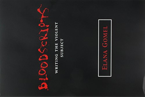9780814251195: BLOODSCRIPTS: WRITING THE VIOLENT SUBJECT (THEORY INTERPRETATION NARRATIV)