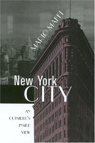 9780814251232: NEW YORK CITY: AN OUTSIDER'S INSIDE VIEW (URBAN LIFE & URBAN LANDSCAPE)