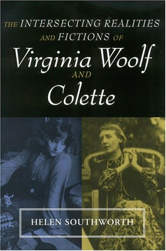 9780814251362: INTERSECTING REALITIES FICTIONS WOOLF: & COLETTE