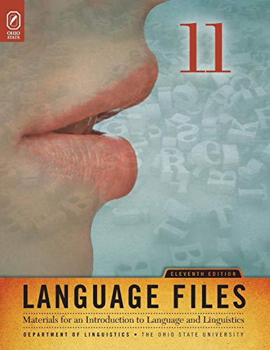 9780814251799: Language Files: Materials for an Introduction to Language and Linguistics, 11th Edition