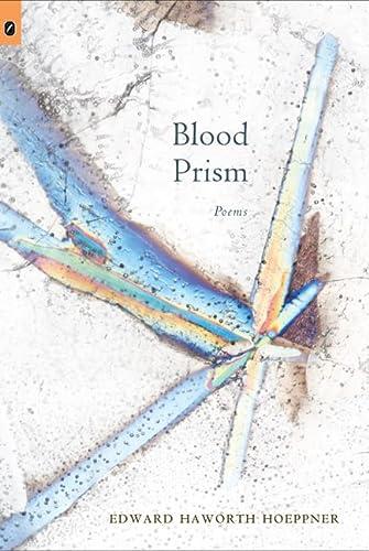 9780814251812: Blood Prism (OSU JOURNAL AWARD POETRY)