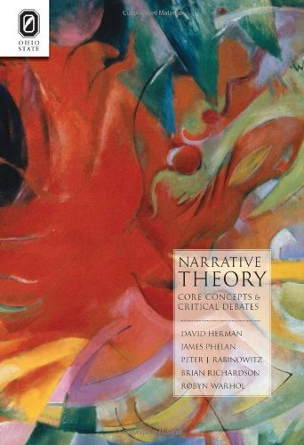 Narrative Theory: Core Concepts and Critical Debates (Paperback): David Herman