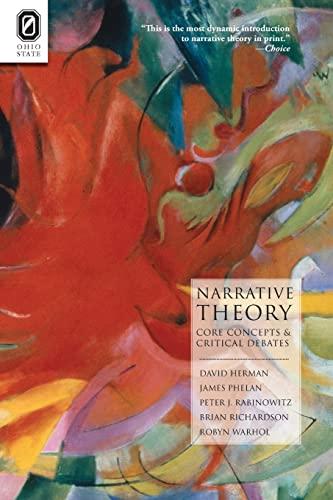 Narrative Theory: Core Concepts and Critical Debates (THEORY INTERPRETATION NARRATIV): DAVID HERMAN