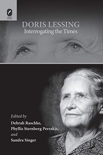 9780814252444: Doris Lessing: Interrogating the Times