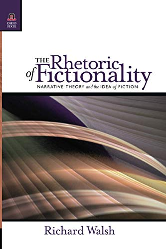 9780814252475: The Rhetoric of Fictionality: Narrative Theory and the Idea of Fiction (THEORY INTERPRETATION NARRATIV)