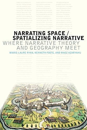 9780814252635: Narrating Space / Spatializing Narrative: Where Narrative Theory and Geography Meet (THEORY INTERPRETATION NARRATIV)