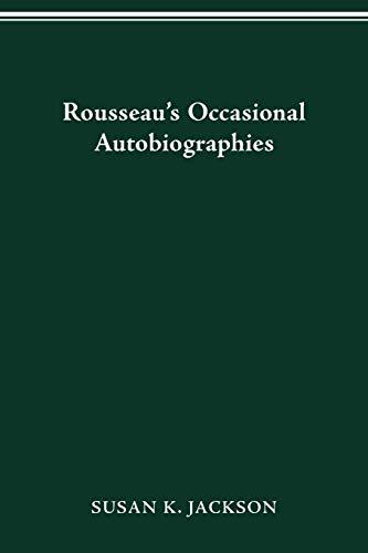 9780814253311: Rousseau's Occasional Autobiographies