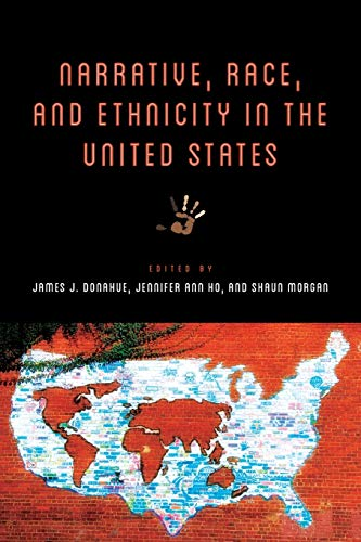 9780814254462: Narrative, Race, and Ethnicity in the United States (THEORY INTERPRETATION NARRATIV)