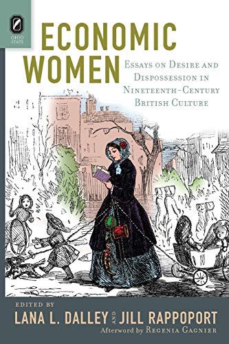 9780814254486: Economic Women: Essays on Desire and Dispossession in Nineteenth-Century British Culture