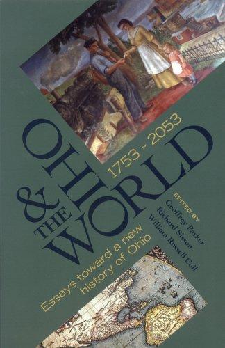 9780814290682: OHIO THE WORLD 1753 2053: ESSAYS TOWARD A NEW HISTORY OF OHIO