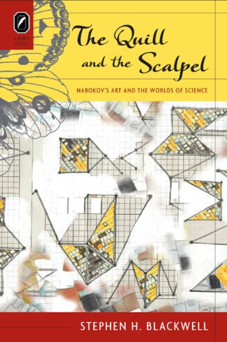 9780814291979: The Quill and the Scalpel: Nabokov's Art and the Worlds of Science