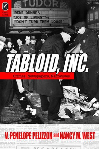9780814292150: Tabloid, Inc: Crimes, Newspapers, Narratives (THEORY INTERPRETATION NARRATIV)