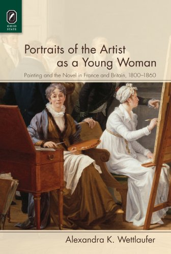 9780814292440: Portraits of the Artist as a Young Woman: Painting and the Novel in France and Britain, 18001860