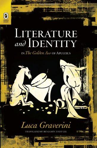 Literature and Identity in the Golden Ass: Luca Graverini