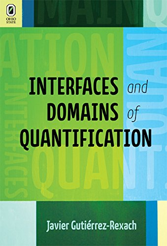9780814293584: Interfaces and Domains of Quantification (Theoretical Developments in Hispanic Lin)