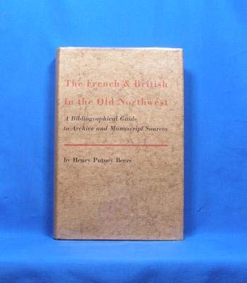 9780814312353: French&British in the Old Northwest: A Bibliographical