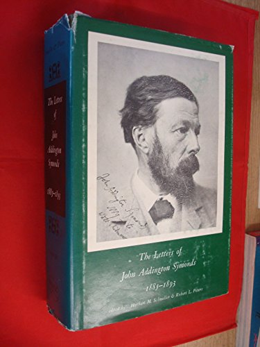 The Letters of John Addington Symonds 1885-1893