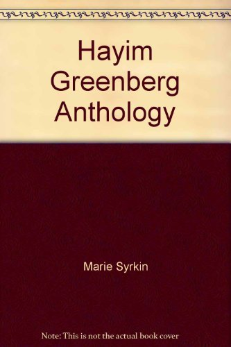 Hayim Greenberg Anthology: Marie (selected and with an introduction by) Syrkin