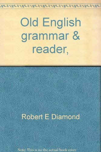 9780814313909: Old English grammar & reader, (A Savoyard book)