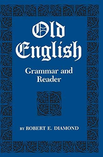 9780814315101: Old English: Grammar and Reader