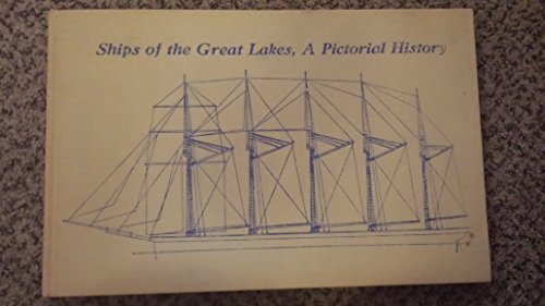 Ships of the Great Lakes, A Pictorial History: Kuttruff, Karl