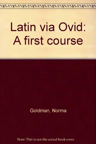 9780814315736: Latin via Ovid: A first course