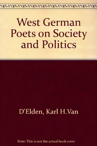 West German Poets on Society and Politics: Interviews With an Introduction
